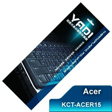 YADI 亞第科技KCT-ACER15鍵盤保護膜
